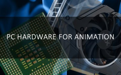 PC Hardware for Animation